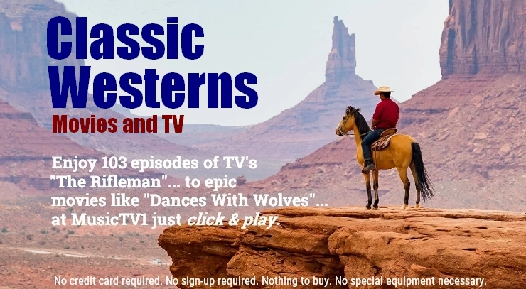 Free Streaming TV presents Classic Western Movies and TV Shows.